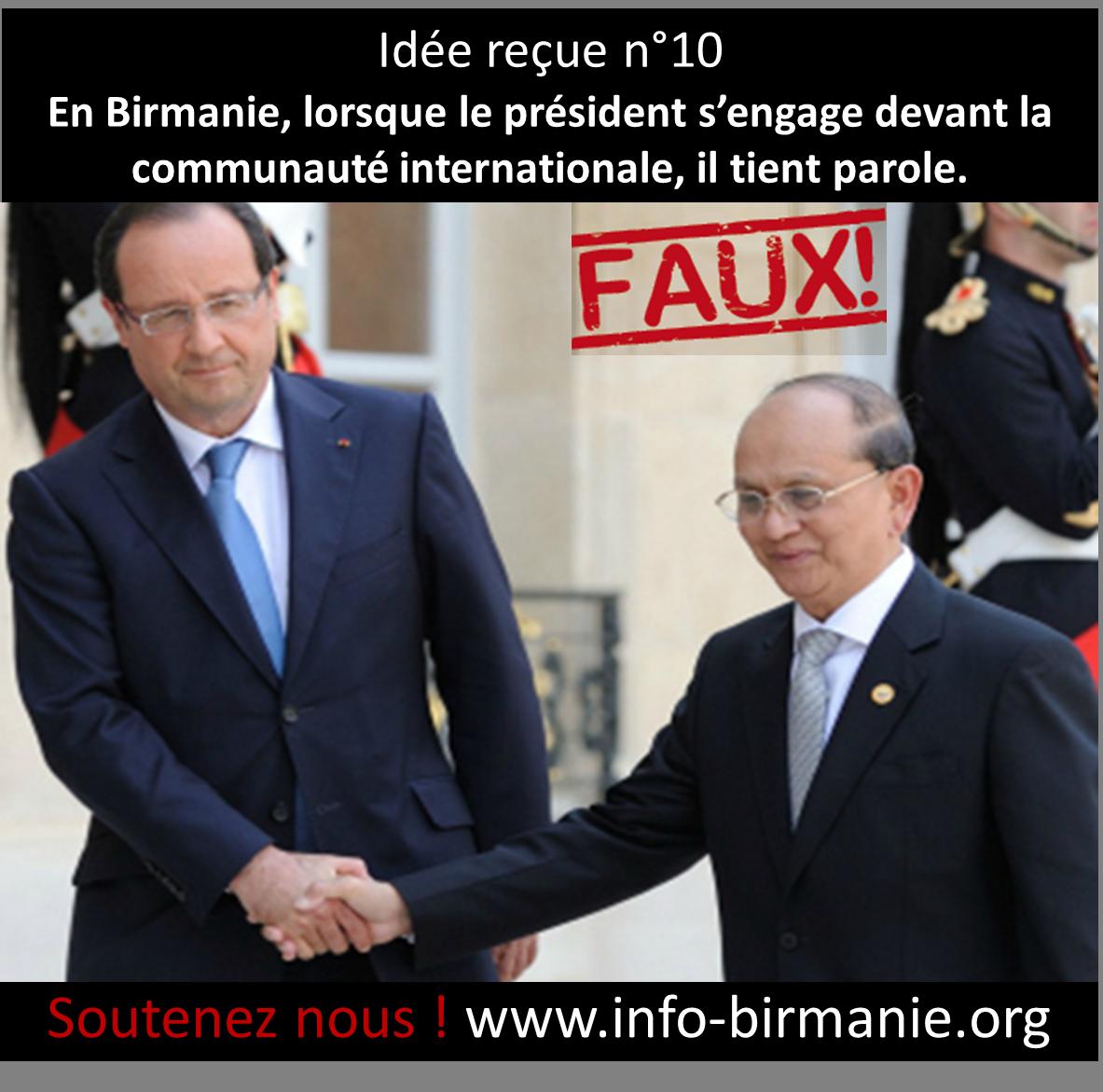 Idée reçue n°10 :  En Birmanie, lorsque le  président s'engage devant la communauté internationale, il tient parole