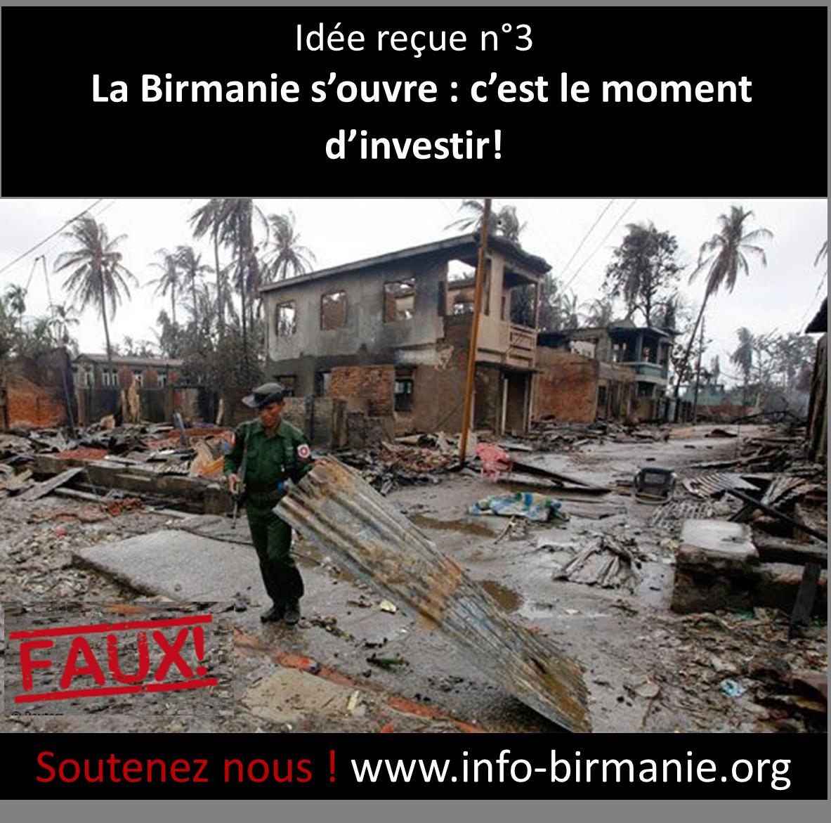 idée reçue n°3 : La Birmanie s'ouvre c'est le moment d'investir!