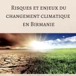 Risques et enjeux du changement climatique en Birmanie blanc cassé
