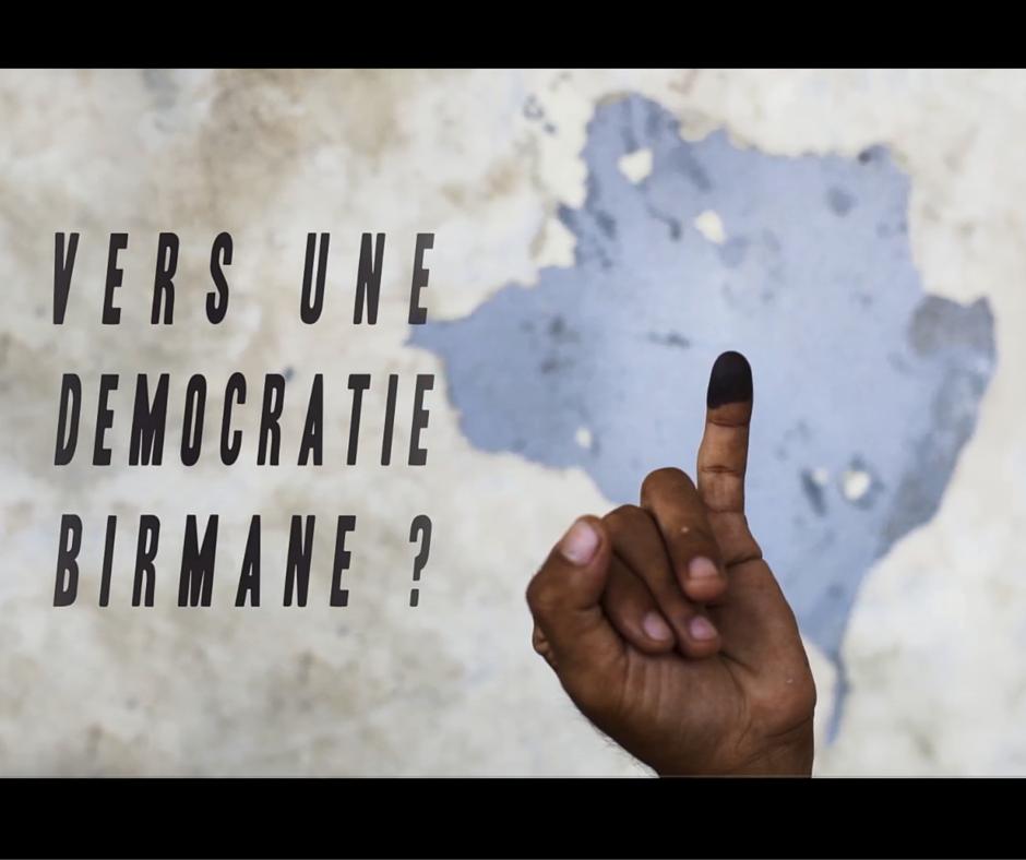 Documentaire Vidéo « Vers une transition birmane ? » – Projection débat le 9 juin à Strasbourg